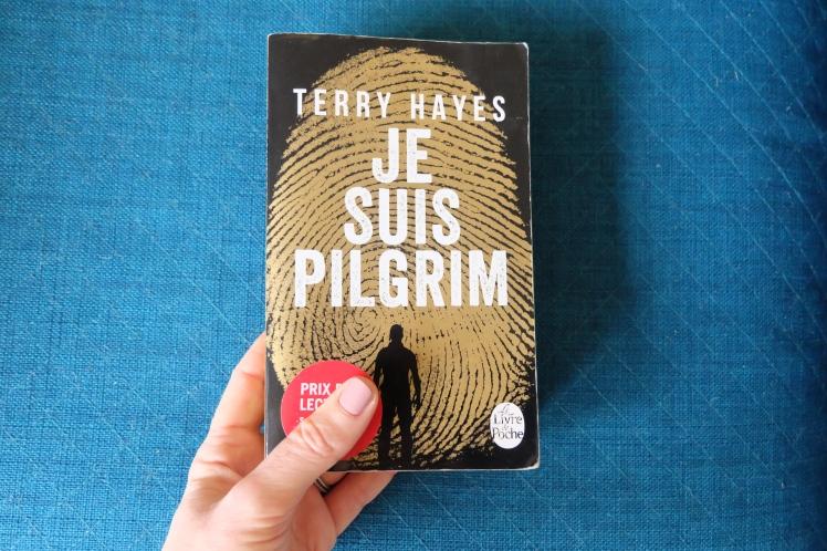 Je suis Pilgrim - Terry Hayes